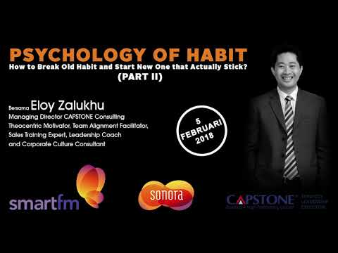 Eloy Zalukhu-Psychology Of Habit (Part II)