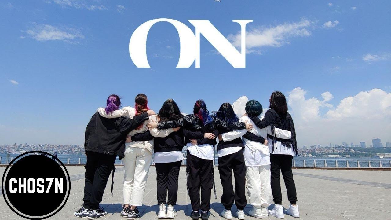 [KPOP IN PUBLIC TURKEY] BTS (방탄소년단) 'ON' Dance Cover by CHOS7N