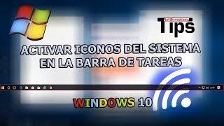 Activar iconos del sistema en la barra de tareas - Windows 10