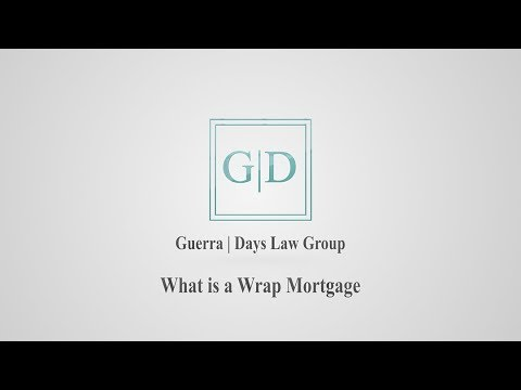 Real Estate Attorney Rick Guerra Describes a Wrap Mortgage in Texas