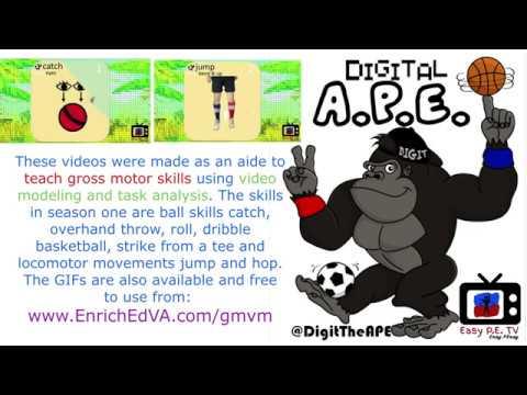 Digital A.P.E.: Intro to Gross Motor Video Models