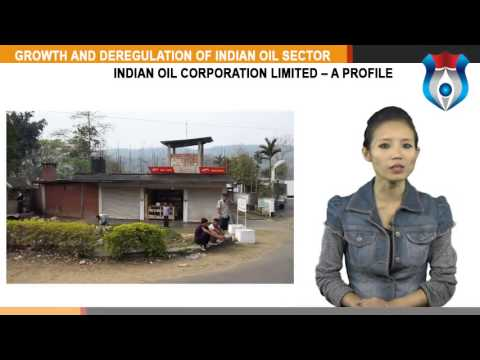 GROWTH AND DEREGULATION OF INDIAN OIL SECTOR