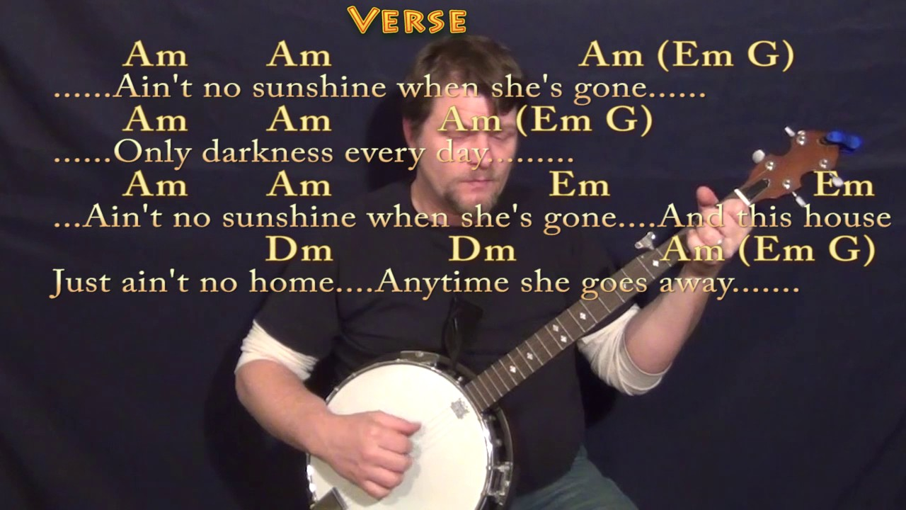 Aint no sunshine bill withers banjo guitar cover lesson with aint no sunshine bill withers banjo guitar cover lesson with chords lyrics hexwebz Images