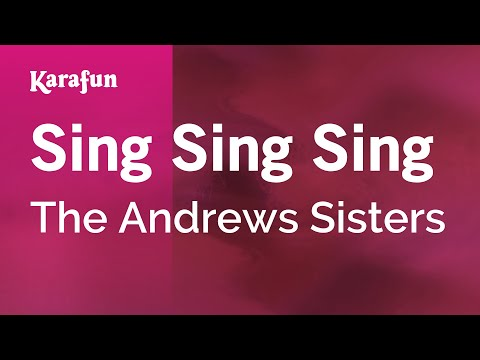 Karaoke Sing Sing Sing - The Andrews Sisters *