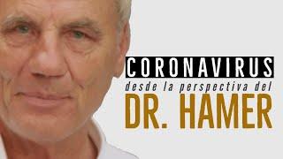 EL CORONAVIRUS SEGÚN LA NUEVA MEDICINA GERMÁNICA DEL DR. HAMER