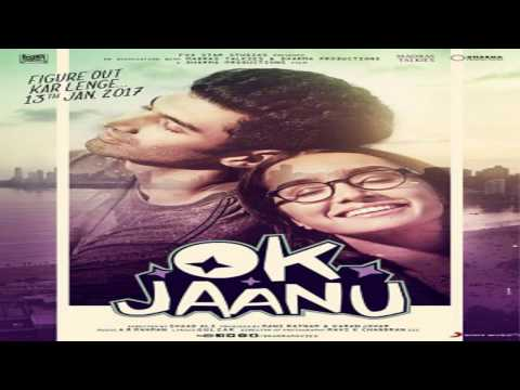 Jee Lein Full Song  OK Jaanu Aditya Roy...