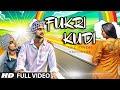 Fukri Kudi Full Video Song Upz Sondh Ft. Kuwar Virk New Punjabi Song