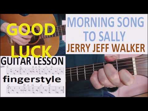 MORNING SONG TO SALLY - JERRY JEFF WALKER fingerstyle GUITAR LESSON