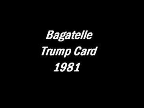 Bagatelle - Trump Card