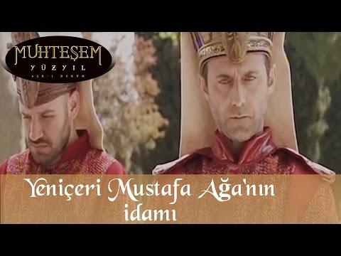Yeniçeri Mustafa Ağa'nın İdami - Muhteşem Yüzyıl 20.Bölüm