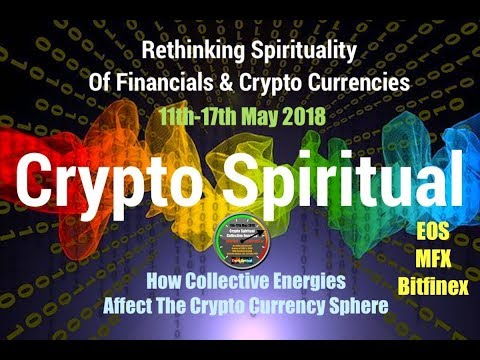 Crypto Energies 11th - 17th May 2018 Crypto Spiritual Forecast & Rating