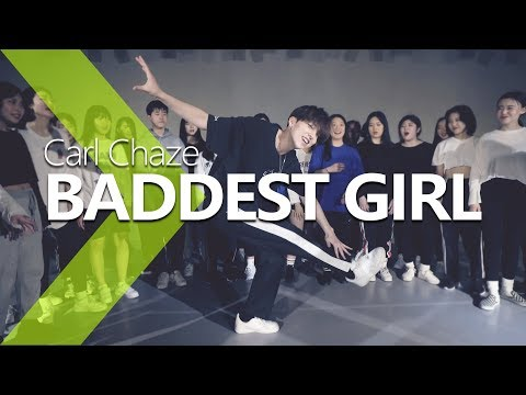 Carl Chaze - Baddest Girl / A.ssa WOOD Choreography .