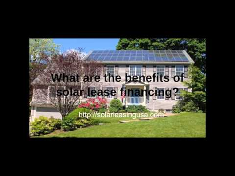 What are the benefits of Solar Leasing?  No Money Down Financing