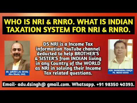 WHO IS RESIDENT, NON RESIDENT, RNOR & INDIAN TAXATION SYSTEM FOR NRI & RNOR | Call on  #9835040393