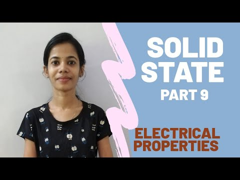 part-9-ll-electrical-properties-of-solids-ll