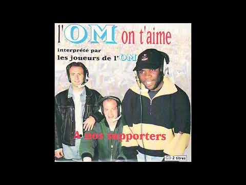 Les joueurs de l'OM  L'OM on taime chanson de 1993