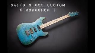 """SAITO S-622 Custom """"Rokushow"""" by Guitars Rebellion"""