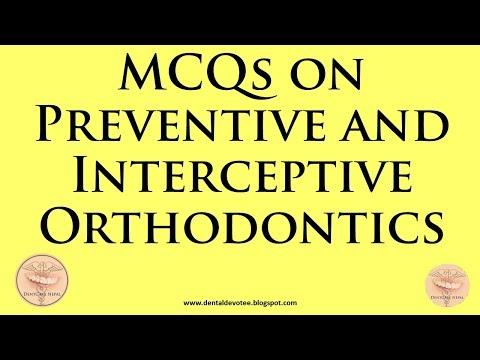 MCQs In Orthodontics - Preventive And Interceptive Orthodontics