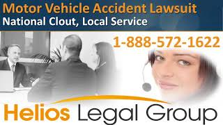 Motor Vehicle Accident Lawsuit - Helios Legal Group - Lawyers & Attorneys