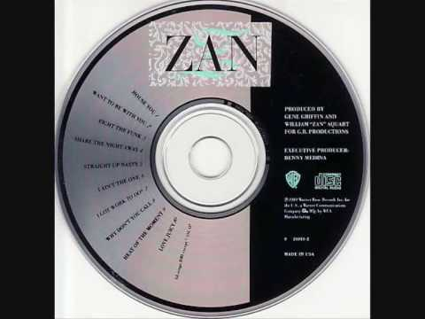 ZAN - I ain't the one