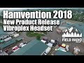 Vibroplex Communication Headset New Product Announcement at Dayton Hamvention 2018