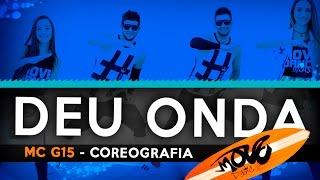deu onda mc g15 coreografia move dance brasil