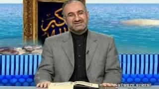 197-Hümeze Suresi 1-9 Fil Suresi 1-5 Kureyş Suresi 1-4 / Mustafa İslamoğlu - Tefsir Dersleri