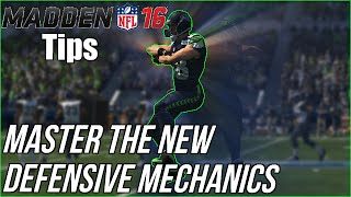 Madden 16 Tips | Master The New Defensive Mechanics!