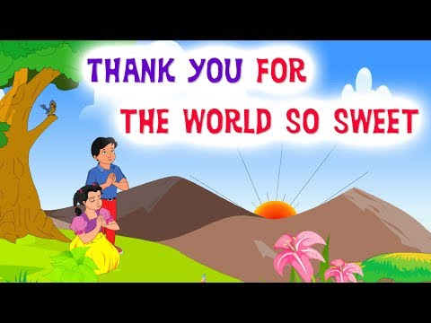 Thank You For The World So Sweet | English Nursery Rhymes | Kidda Junction