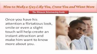 How to Make a Guy Like You, Crave You and Want More!