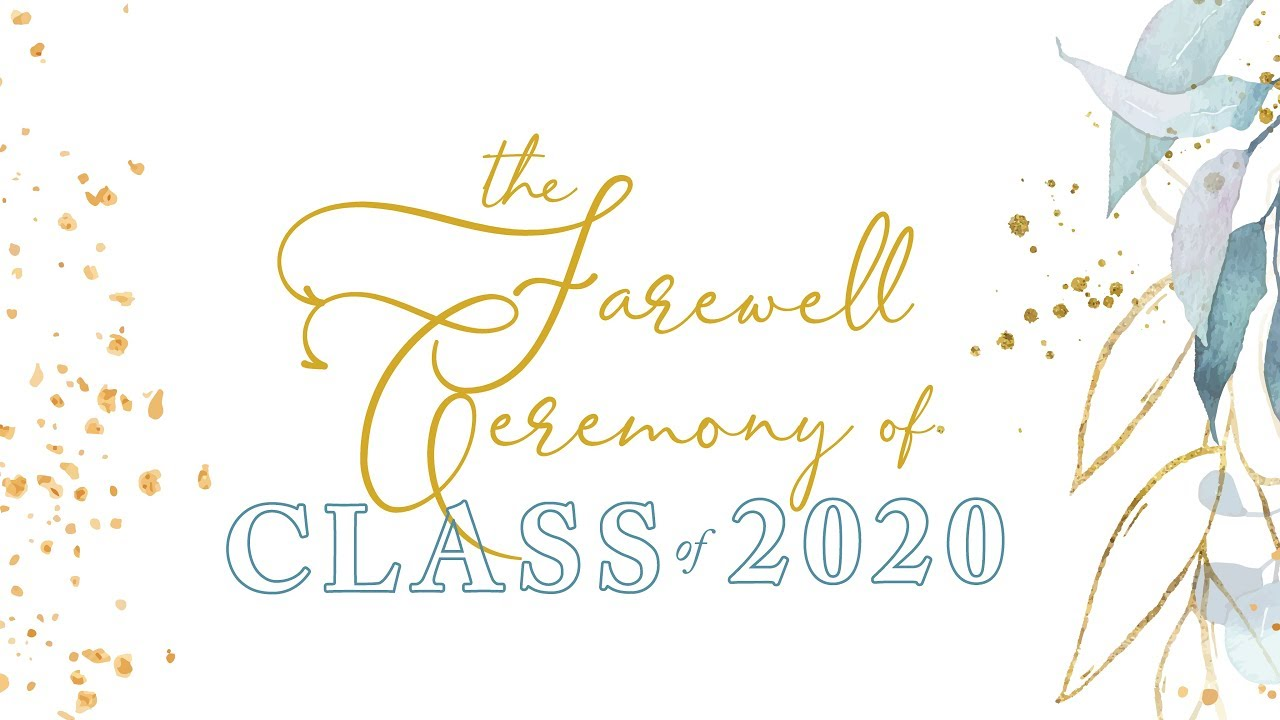 The Farewell Ceremony of Class of 2020 - SPH Lippo Village
