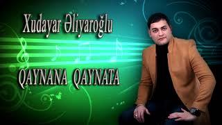 Xudayar Eliyaroglu _ Qaynana qaynata