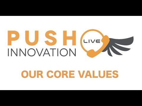 Push Innovation Live: Company Core Values