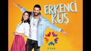 Ранняя пташка песня из сериала  (Erkenci Kuş)