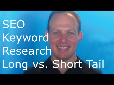 SEO keyword research tutorial: long tail keywords vs. short tail keywords