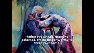 Keith Green -The Prodigal Son Suite - Bible: Luke 15 - One of My Favorite Songs!