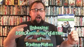 Unboxing: 35th Anniversay Edition of Trading Places