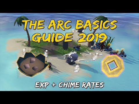 The Arc Basics Guide 2019   Exp + Chime Rates [Runescape 3]