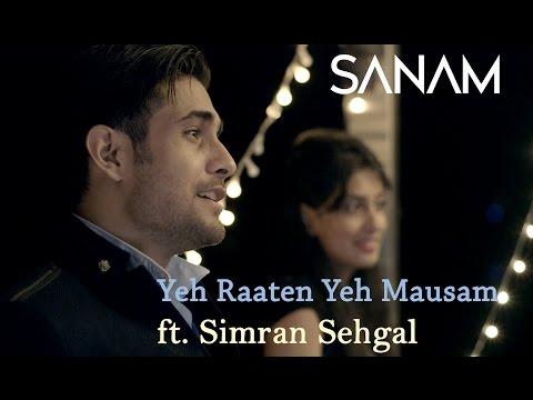 Yeh Raaten Yeh Mausam | Sanam ft. Simran...