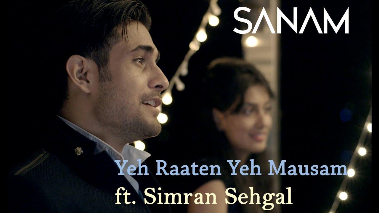 Download Yeh Raaten Yeh Mausam | Sanam ft. Simran Sehgal