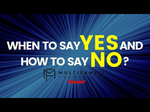 When To Say YES And How To Say NO?