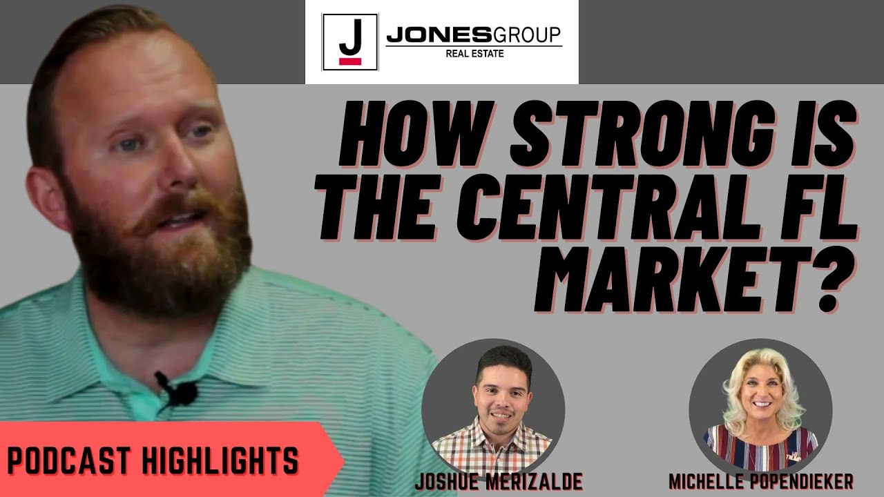 IS CENTRAL FLORIDA A STRONG MARKET?   JARED JONES   PODCAST HIGHLIGHTS
