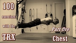 100 exercises with the trx the complete guide part 5 chest