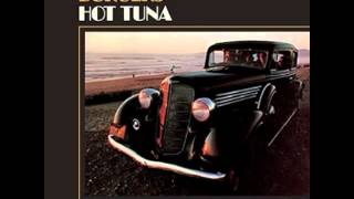 Hot Tuna - Burgers - Side 2 Track 4 - Let Us Get Together Right Down Here