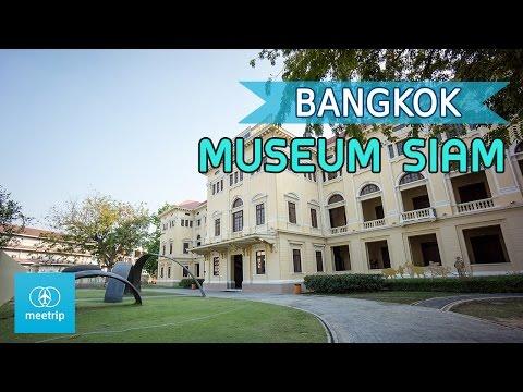 Bangkok Travel Guide - Bangkok Museum - Museum Siam | Meetrip