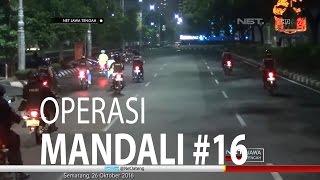 NET JATENG - OPERASI MANDALI #16