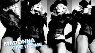 Madonna - Give It 2 Me (Pete Tong & Spoon Mix)