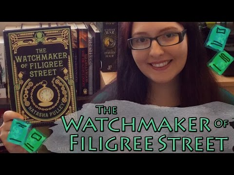 The Watchmaker of Filigree Street (review) by Natasha Pulley