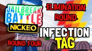 INFECTION TAG! - Round #4 - Jailbreak Battles Competition For Over 1,000 Robux! (Roblox)