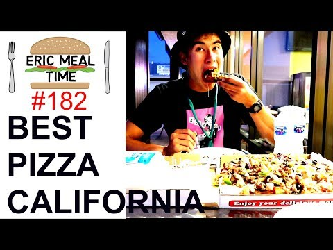 BEST PIZZA IN CALIFORNIA? - Eric Meal Time #182